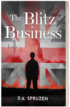 The Blitz Business - D.A.Spruzen - 3D Book Cover