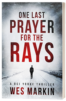 One Last Prayer for the Rays - Wes Markin - 3D book cover